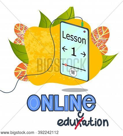 Online Training, Phone With Earpiece In The Mode Of Listening To Lectures And Lessons. The Caption O