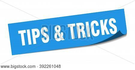 Tips And Tricks Sticker. Tips And Tricks Square Isolated Sign. Tips And Tricks