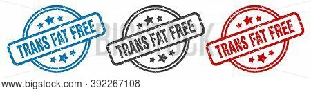 Trans Fat Free Stamp. Trans Fat Free Round Isolated Sign. Trans Fat Free Label Set