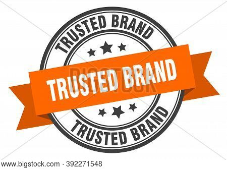 Trusted Brand Label. Trusted Brand Orange Band Sign. Trusted Brand