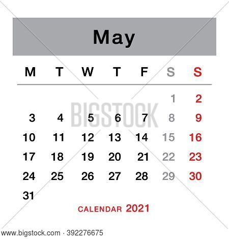 May 2021 Planning Calendar . Simple May 2021 Calendar. Week Starts From Monday. Template Of Calendar