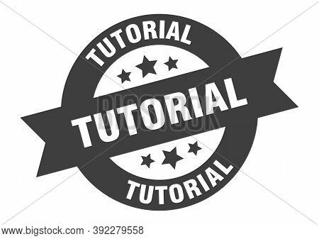 Tutorial Sign. Tutorial Black Round Ribbon Sticker