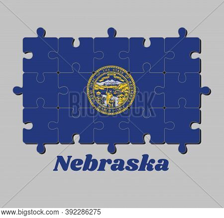 Jigsaw Puzzle Of Nebraska Flag And The State Name. Seal Of Nebraska In Gold On An Azure Field. Conce