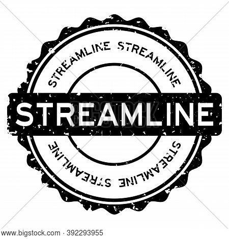 Grunge Black Streamline Word Round Rubber Seal Stamp On White Background