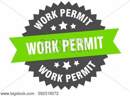 Work Permit Round Isolated Ribbon Label. Work Permit Sign