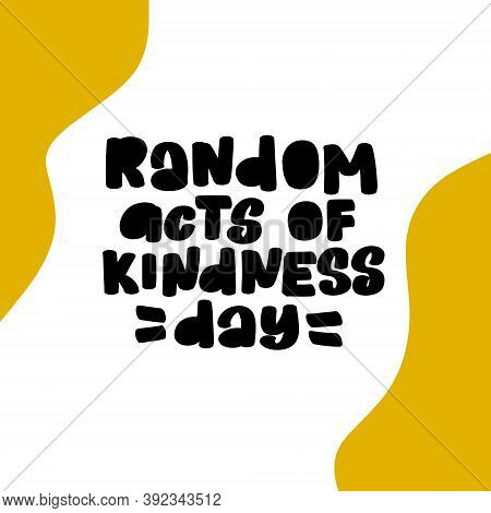 Random Acts Of Kindness Day Emblem Isolated Vector Stock