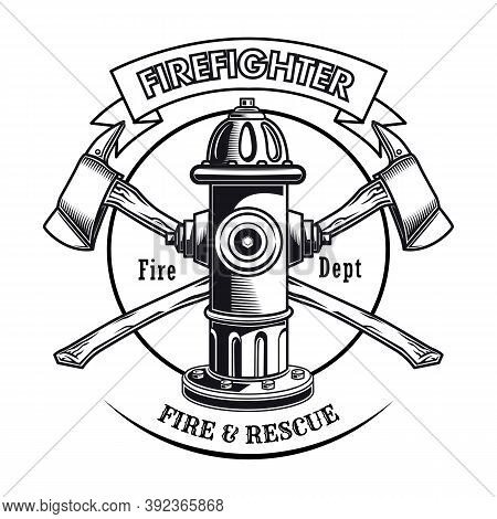 Firefighter Stamp With Hydrant Vector Illustration. Crossed Axes And Fire Dept Text. Rescue Concept