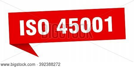 Iso 45001 Banner. Iso 45001 Speech Bubble. Red Sign