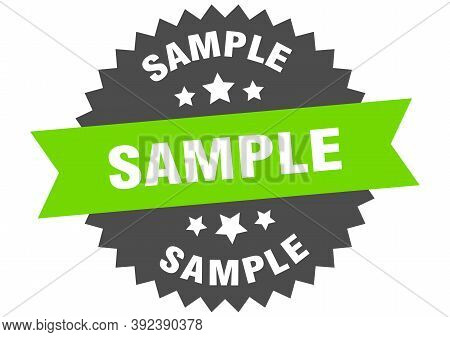 Sample Sign. Sample Green-black Circular Band Label