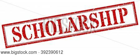 Scholarship Stamp. Scholarship Square Grunge Sign. Scholarship