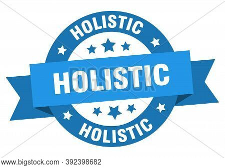 Holistic Round Ribbon Isolated Label. Holistic Sign