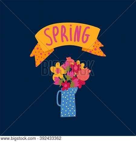 Spring Illustration With The Inscription Spring. Cartoon Postcard With Flowers In A Pot. Concept Of
