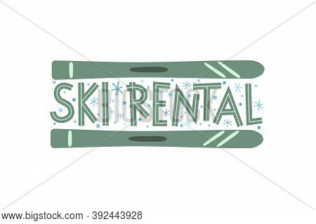 Hand Drawn Ski Rental Logo Isolated On White Background. Winter Equipment Emblem For Stickers And Ba