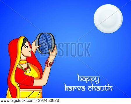 Illustration Of A Women Observe The Moon Through A Strainer With Happy Karva Chauth Text On The Occa