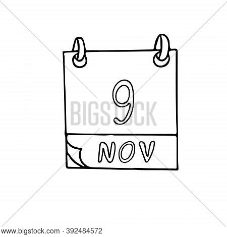 Calendar Hand Drawn In Doodle Style. November 9. International Day Against Fascism, Racism And Antis