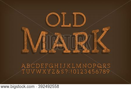 Old Mark Alphabet Font. Messy Vintage Letters And Numbers. Vector Typescript For Your Typography Des