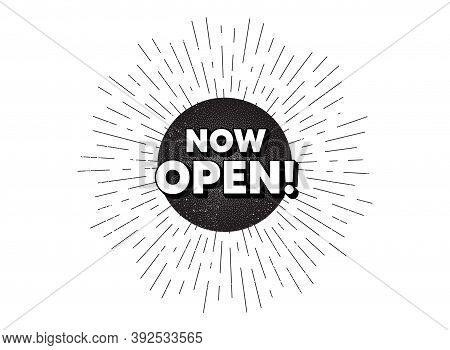 Now Open. Vintage Star Burst Banner. Promotion New Business Sign. Welcome Advertising Symbol. Hipste