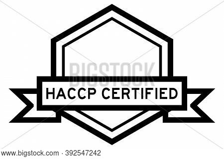 Hexagon Vintage Label Banner In Black Color With Word Haccp (hazard Analysis And Critical Control Po