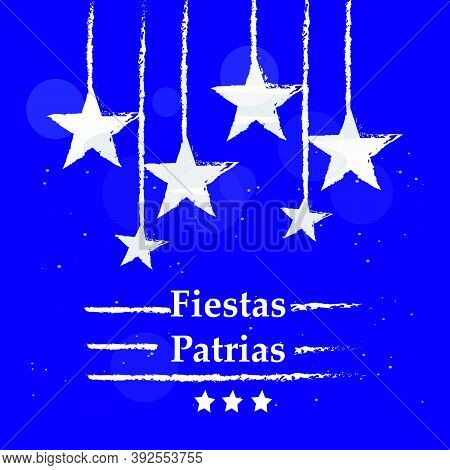 Illustration Of Hanging Stars With Fiestas Patrias Text On The Occasion Of Chile\\\'s National Indep