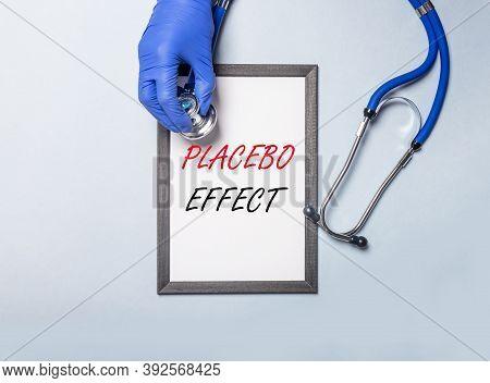 Placebo Effect Inscription. Psychological Method Of Treatment.