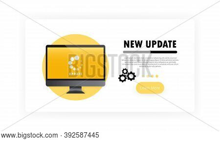 New Update For Computer Banner. System Software Update And Upgrade Concept. Loading Process In Monit