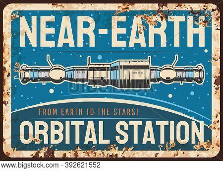 Near Earth Orbital Station Vector Rusty Metal Plate, International Space Station Or Satellite Orbiti
