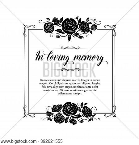 Funeral Vector Card, Retro Frame With Rose Flowers And Flourishes, Funereal Mourning Square Border W
