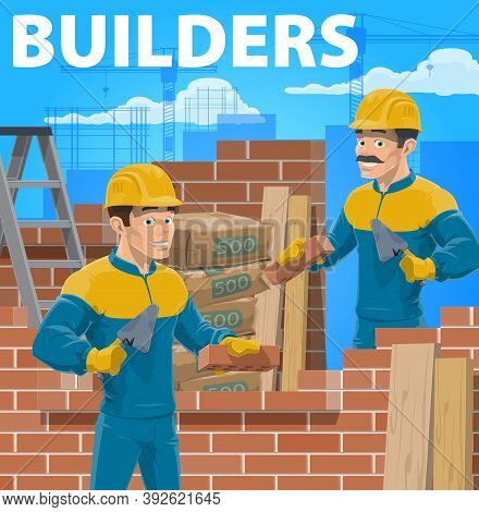 Builders Working On House Construction. Mason Or Bricklayer Workers In Uniform, Wearing Hard Hat, La