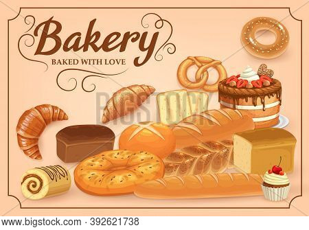 Bakery Products Vector Bread, Sweet Desserts And Pastry. Baked Food Cake Bagel, Pretzel And Croissan