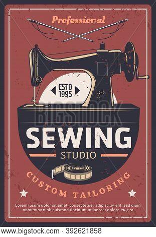 Sewing And Tailoring Studio, Fashion Dressmaking Salon, Vector Vintage Poster. Seamstress Craft Atel