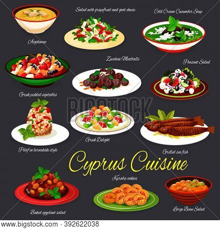 Cyprus Cuisine Meals, Cypriot Food Dishes Vectors. Avgolemono And Cold Cucumber Soup, Salad With Gra