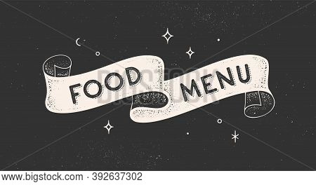 Food Menu. Vintage Ribbon With Text Food Menu. Black White Vintage Banner With Ribbon, Graphic Desig