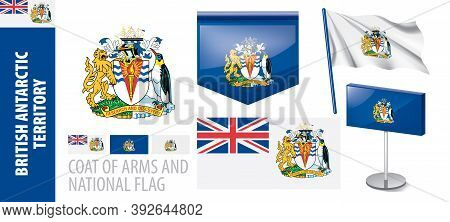 Vector Set Of The Coat Of Arms And National Flag Of British Antarctic Territory