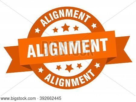 Alignment Round Ribbon Isolated Label. Alignment Sign
