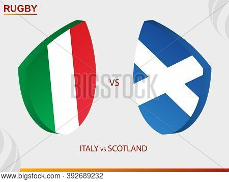 Italy V Scotland Rugby Match, Rugby Tournament. Vector Template.