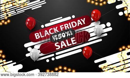 Black Friday Black And White Discount Banner With Abstract Liquid Diagonal Shape, Balloons In The Ai