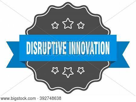 Disruptive Innovation Label. Disruptive Innovation Isolated Seal. Sticker. Sign