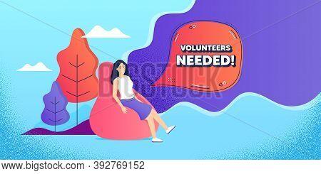 Volunteers Needed. Woman Relaxing In Bean Bag. Volunteering Service Sign. Charity Work Symbol. Freel