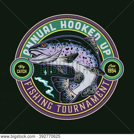 Vintage Fishing Round Emblem With Inscriptions And Big Rainbow Trout Isolated Vector Illustration