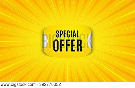 Special Offer Sticker. Yellow Background With Offer Message. Discount Paper Banner. Sale Coupon Tag