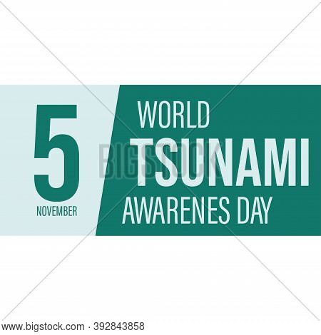 World Tsunami Awareness Day, 5 November. High Tide Waves Conceptual Illustration Vector.