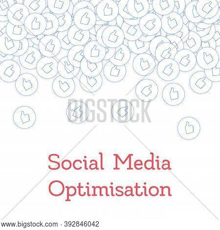 Social Media Icons. Social Media Optimisation Concept. Falling Scattered Thumbs Up. Scatter Top Grad