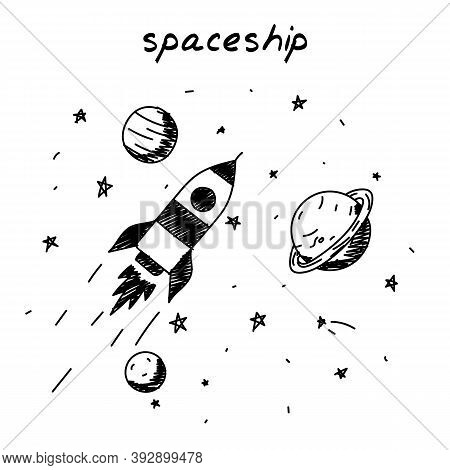 Rocket Flying In Space Hand-drawn Illustration. Cartoon Vector Clip Art Of A Spaceship Flying In Spa