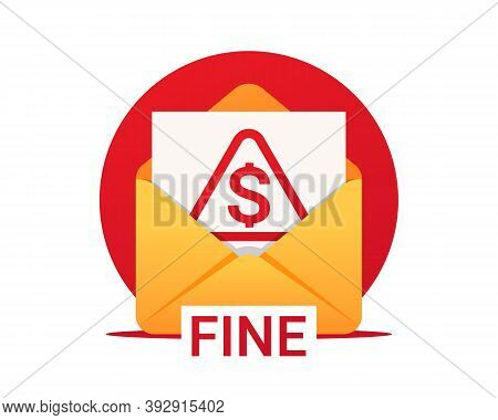 Fine By Mail, Vector Icon. Envelope With A Fine. Vector Symbol Of Fine Or Penalty