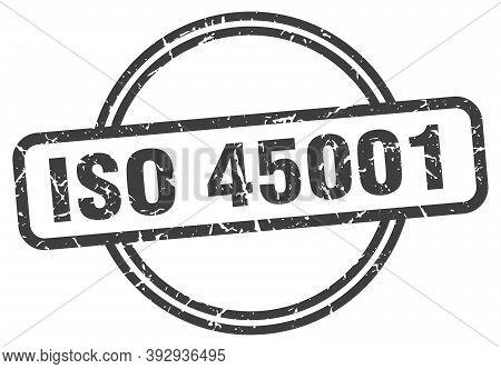 Iso 45001 Grunge Stamp. Iso 45001 Round Vintage Stamp