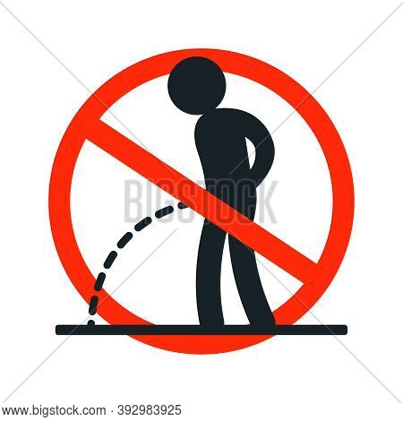The Icon Is Forbidden To Piss In This Place. Warning Sticker. Flat Vector Illustration.