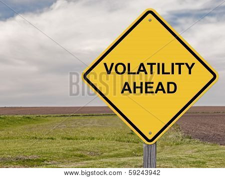 Caution Sign -  Showing Volatility Ahead On The Stock Market poster