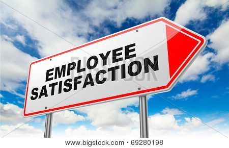 Employee Satisfaction on Red Road Sign.