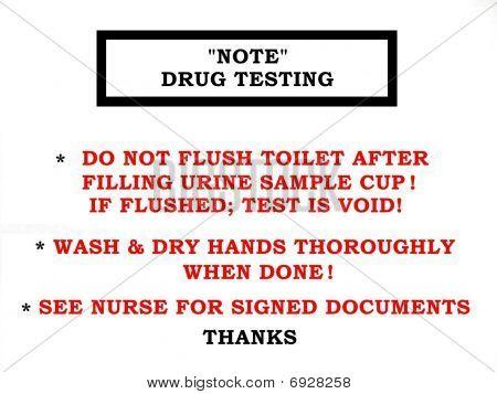 Drug Testing Note Sign