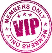 Rubber stamp Vip. Members only. In grunge style. poster